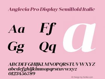 Anglecia Pro Display SemiBold Italic Version 001.000;com.myfonts.konstantynov.anglecia-pro.display-semi-bold-italic.wfkit2.47MH图片样张