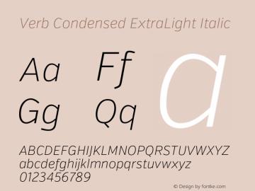 Verb Condensed ExtraLight Italic Version 2.002 2014 Font Sample