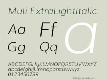 Muli ExtraLightItalic Version 2.0 Font Sample