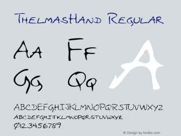 ThelmasHand Regular Copyright (c)1996 Expert Software, Inc. Font Sample