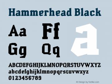 Hammerhead Black Macromedia Fontographer 4.1.2 31.07.2001 Font Sample