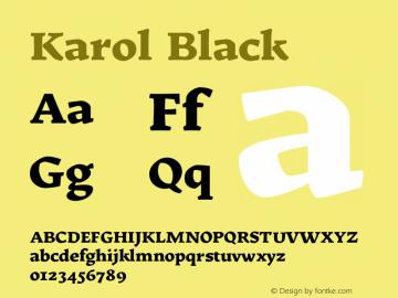 Karol Black Version 1.000 2014 initial release Font Sample