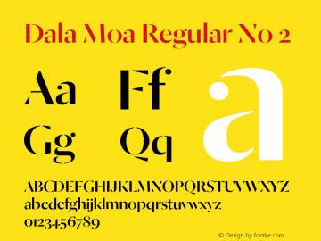 Dala Moa Regular No 2 Version 1.001 2014 Font Sample
