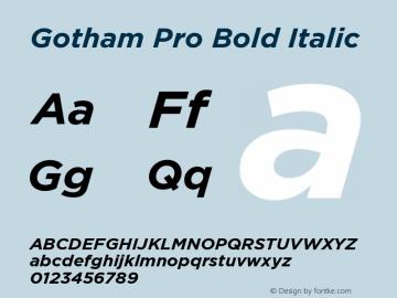 Gotham Pro Bold Italic Version 001.000 Font Sample