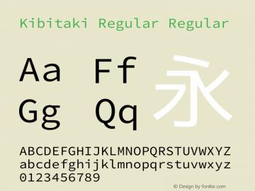 Kibitaki Regular Regular Kibitaki-20140621 Font Sample