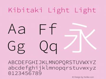 Kibitaki Light Light Kibitaki-20140621 Font Sample