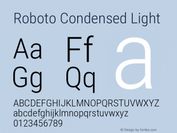 Roboto Condensed Light Version 2.000980; 2014 Font Sample