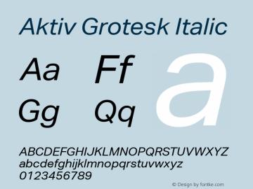 Aktiv Grotesk Italic Version 1.002 Font Sample