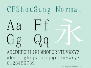 CFShouSung Normal 1 July, 1991: 1.00, initial release Font Sample