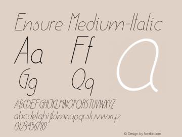 Ensure Medium-Italic Version 001.000 Font Sample