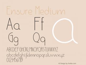 Ensure Medium Version 001.000 Font Sample
