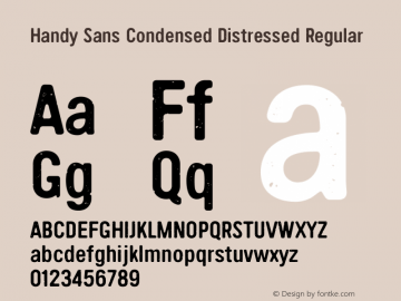 Handy Sans Condensed Distressed Regular Version 2.001;PS 002.001;hotconv 1.0.70;makeotf.lib2.5.58329 Font Sample