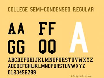 College Semi-condensed Regular Version 1.01 Font Sample