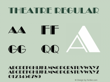 Theatre Regular Font Version 2.6; Converter Version 1.10图片样张