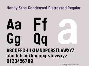 Handy Sans Condensed Distressed Regular Version 4.001;PS 004.001;hotconv 1.0.70;makeotf.lib2.5.58329 Font Sample
