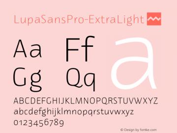 LupaSansPro-ExtraLight ☞ Version 1.001;com.myfonts.easy.mellediete.lupa-sans-pro.extra-light.wfkit2.version.43HF Font Sample