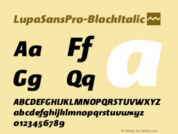 LupaSansPro-BlackItalic ☞ Version 1.001;com.myfonts.mellediete.lupa-sans-pro.black-italic.wfkit2.43Hz Font Sample