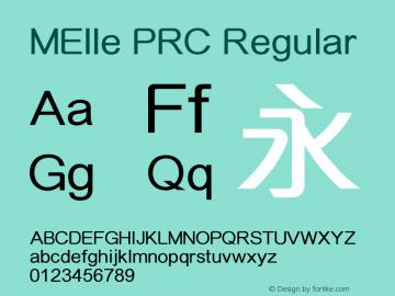 MElle PRC Regular Version 3.00 Font Sample