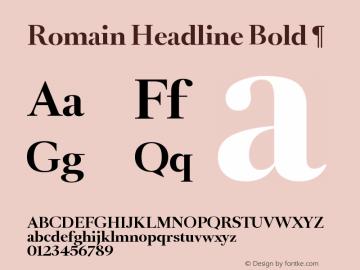 Romain Headline Bold Font,¶ Font,RomainHeadline-Bold Font