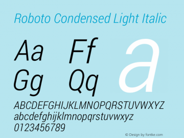 Roboto Condensed Light Italic Version 1.100138; 2012 Font Sample