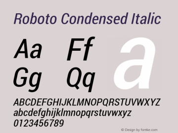 Roboto Condensed Italic Version 1.100138; 2012 Font Sample