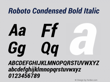 Roboto Condensed Bold Italic Version 1.100138; 2012 Font Sample