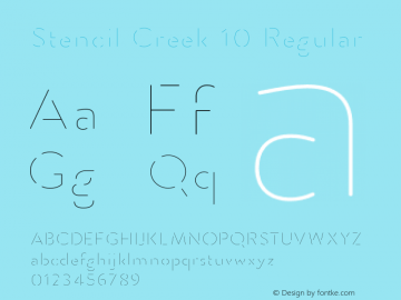 Stencil Creek 10 Regular Version 1.000;PS 001.000;hotconv 1.0.70;makeotf.lib2.5.58329 Font Sample