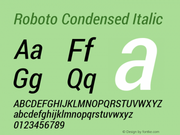 Roboto Condensed Italic Version 1.100140; 2013 Font Sample