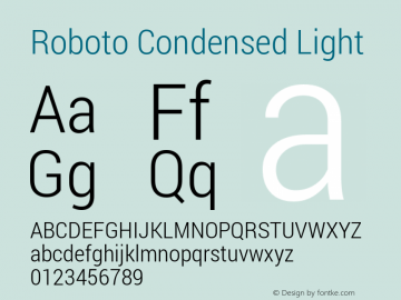 Roboto Condensed Light Version 1.100140; 2013 Font Sample