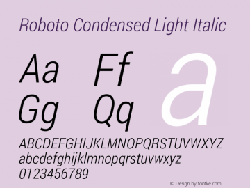 Roboto Condensed Light Italic Version 1.100140; 2013 Font Sample