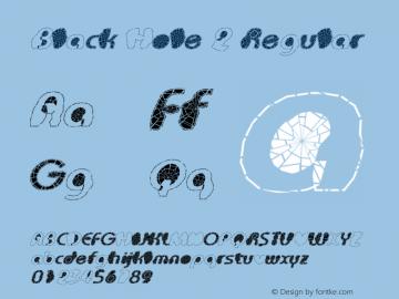 Black Hole 2 Regular Unknown Font Sample
