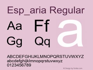 Esp_aria Regular Unknown Font Sample