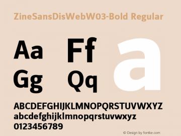 ZineSansDisWebW03-Bold Regular Version 7.504 Font Sample