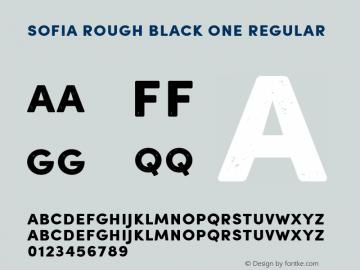 Sofia Rough Black One Regular Version 001.000 Font Sample