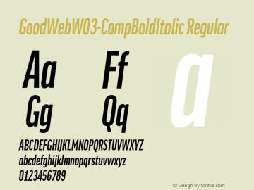 GoodWebW03-CompBoldItalic Regular Version 7.504图片样张