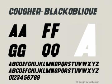 Cougher-BlackOblique ☞ Version 1.001;PS 001.001;hotconv 1.0.56;makeotf.lib2.0.21325;com.myfonts.easy.context.cougher.oblique.wfkit2.version.3Fqj Font Sample
