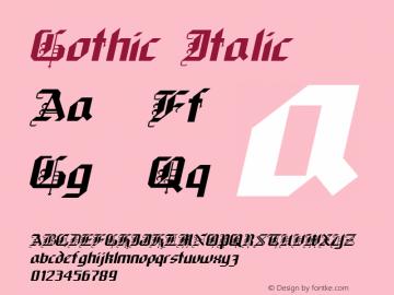 Gothic Italic Macromedia Fontographer 4.1 9/26/96图片样张