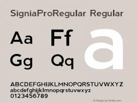 SigniaProRegular Regular Version 1.000;PS 001.001;hotconv 1.0.56 Font Sample
