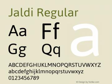 Jaldi Regular Version 1.004;PS 001.004;hotconv 1.0.70;makeotf.lib2.5.58329 Font Sample