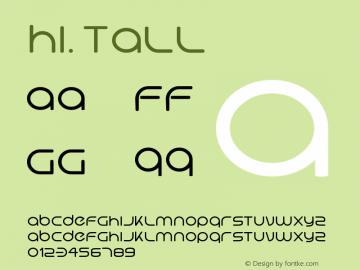 Hi. Tall Version 1.996 Font Sample