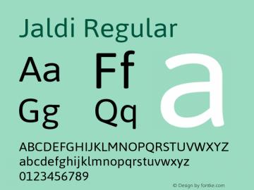 Jaldi Regular Version 1.005;PS 001.005;hotconv 1.0.70;makeotf.lib2.5.58329 Font Sample