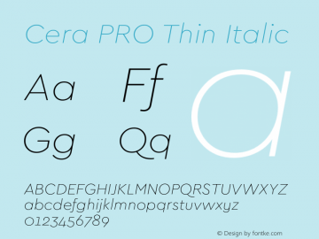 Cera PRO Thin Italic Version 1.001 Font Sample