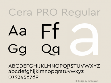 Cera PRO Regular Version 1.001 Font Sample