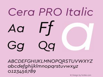 Cera PRO Italic Version 1.001 Font Sample