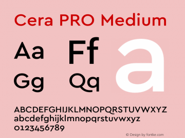 Cera PRO Medium Version 1.001 Font Sample