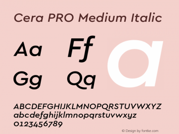 Cera PRO Medium Italic Version 1.001 Font Sample