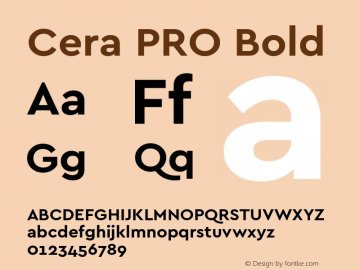 Cera PRO Bold Version 1.001 Font Sample