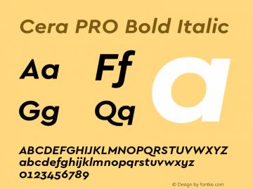 Cera PRO Bold Italic Version 1.001 Font Sample