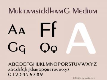 MuktamsiddhamG Medium Version 1.1.1 Font Sample