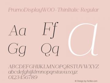 PrumoDisplayW00-ThinItalic Regular Version 1.10 Font Sample